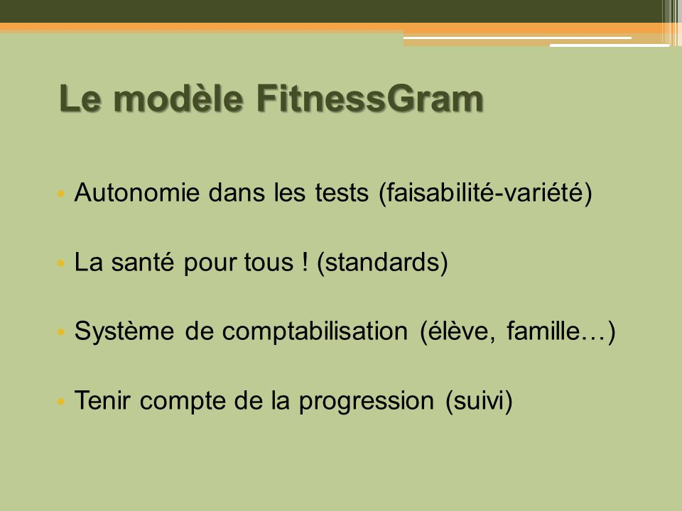 Le modèle FitnessGram Autonomie dans les tests (faisabilité-variété)
