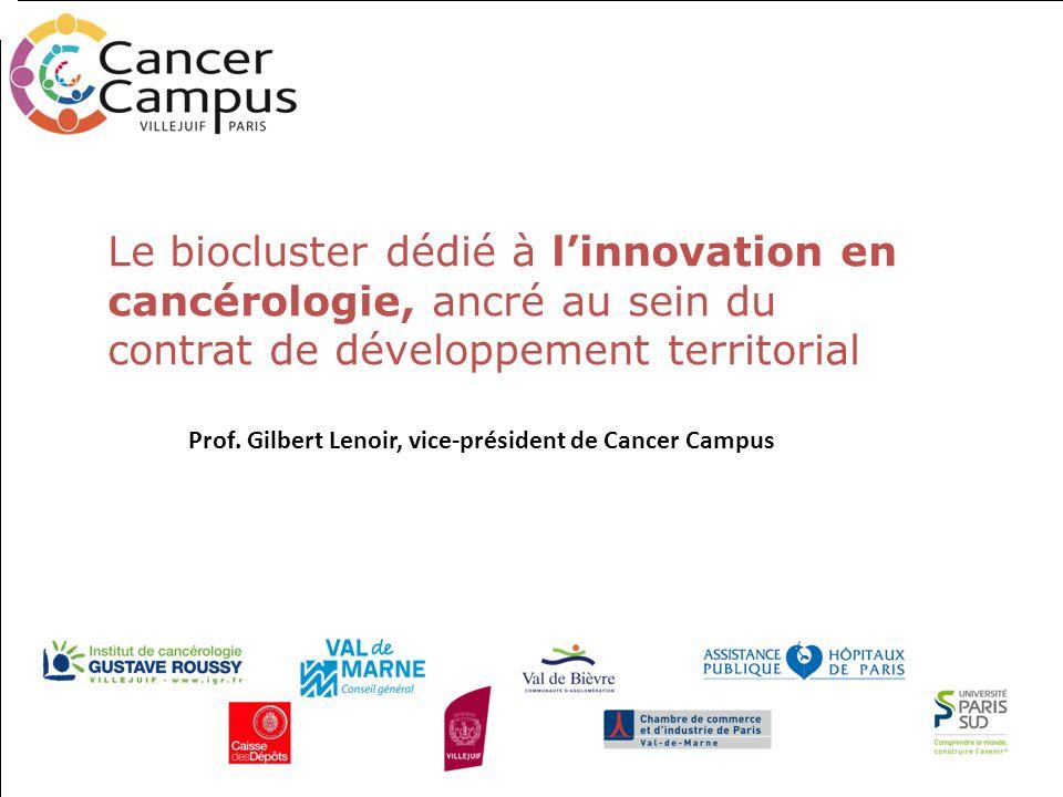 Le biocluster dédié à l'innovation en cancérologie, ancré au sein du contrat de développement territorial