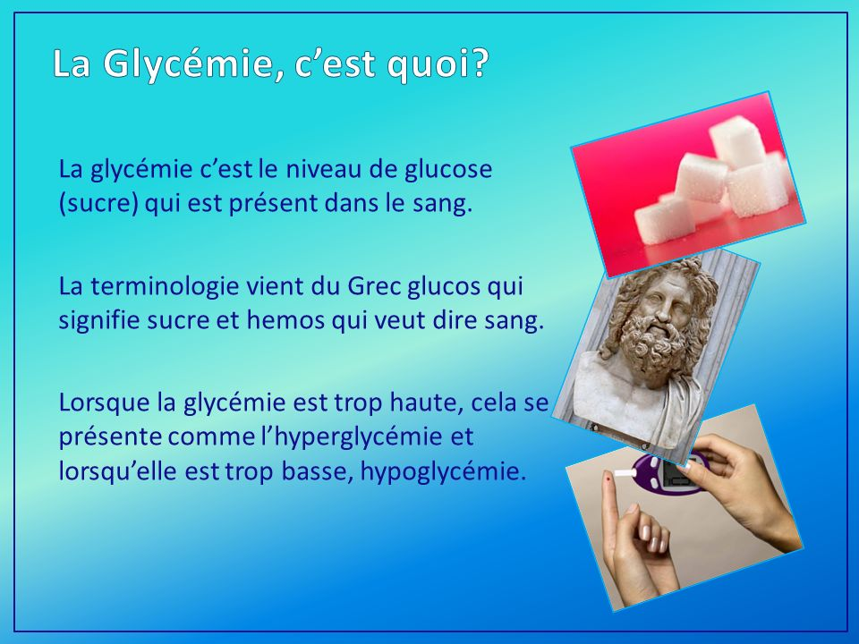 La Glycémie, c'est quoi