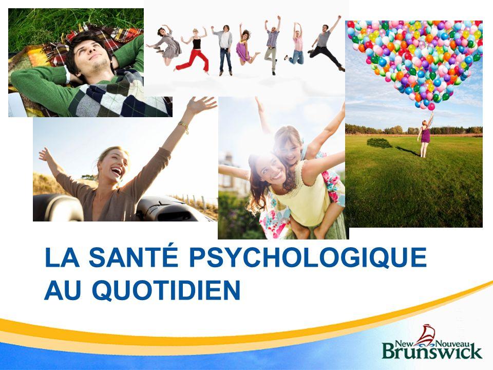 La santé psychologique au quotidien