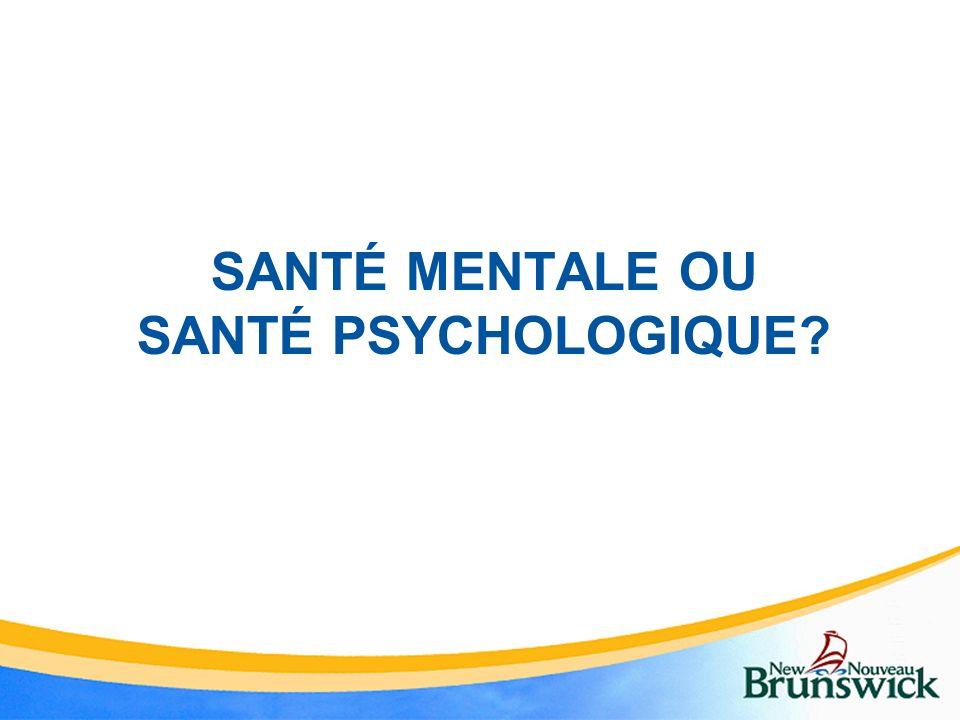 Santé mentale ou santé psychologique