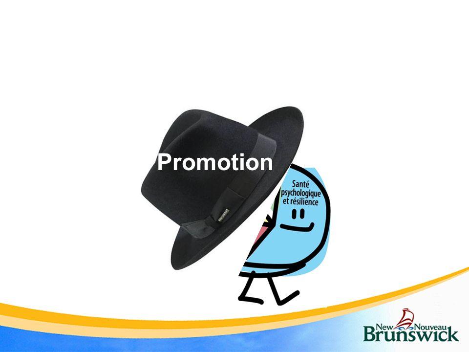 Promotion Sous le chapeau de la promotion se retrouve la santé psychologique
