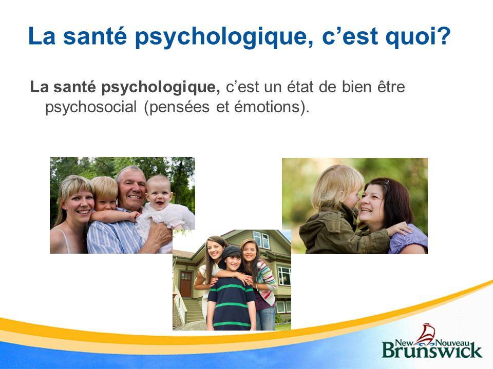 La santé psychologique, c'est quoi