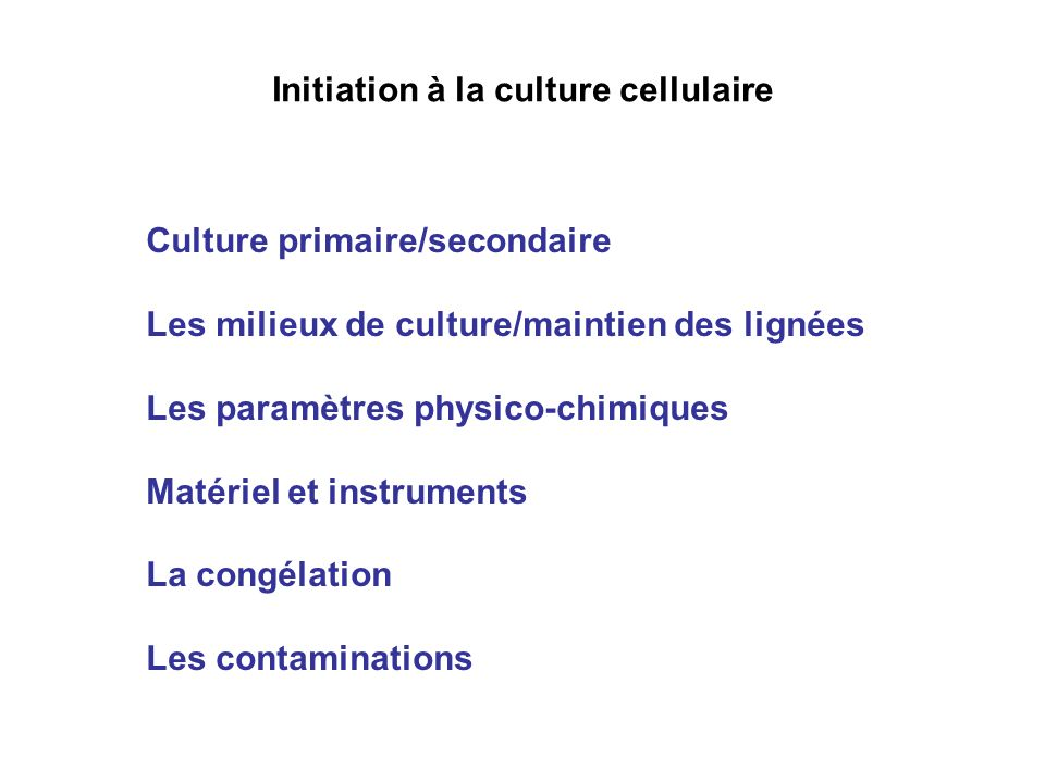 Initiation à la culture cellulaire