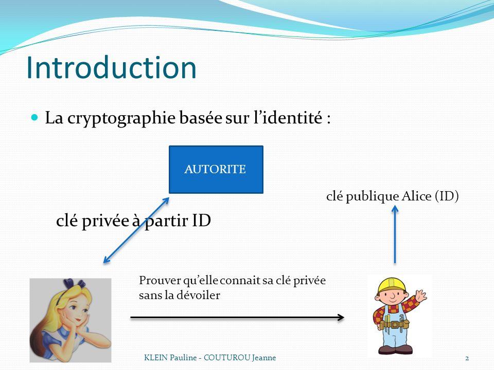 Introduction La cryptographie basée sur l'identité :