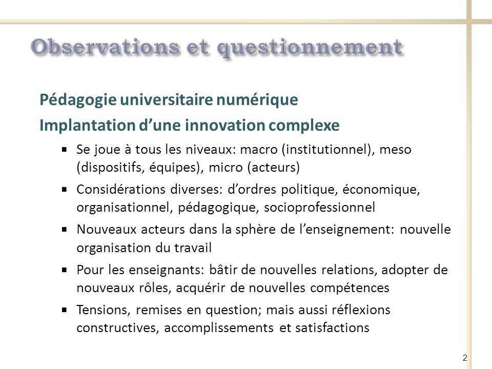 Observations et questionnement