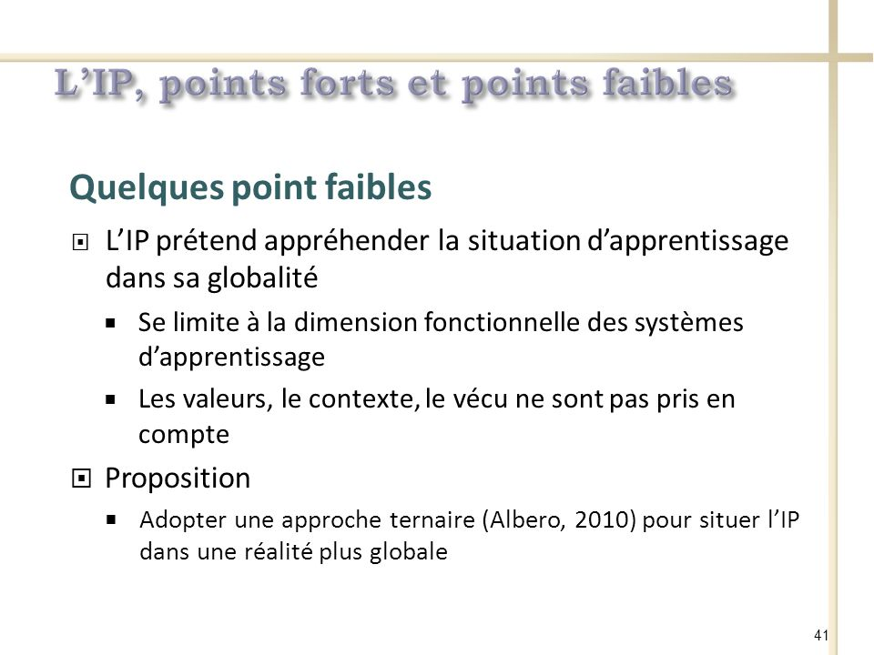 L'IP, points forts et points faibles