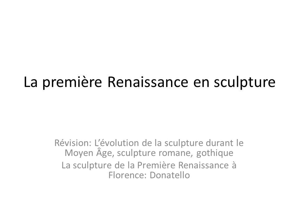 La première Renaissance en sculpture