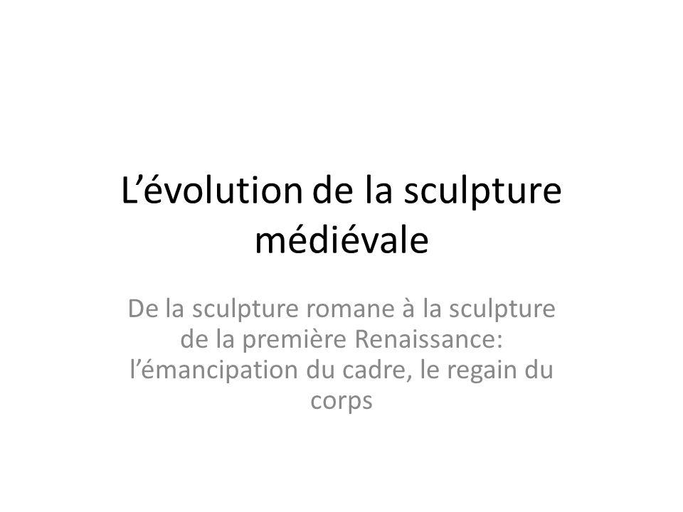 L'évolution de la sculpture médiévale