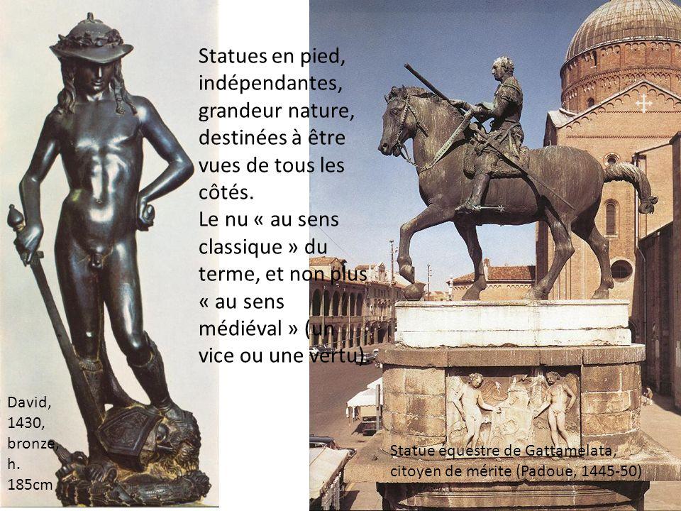 Statues en pied, indépendantes, grandeur nature, destinées à être vues de tous les côtés. Le nu « au sens classique » du terme, et non plus « au sens médiéval » (un vice ou une vertu).