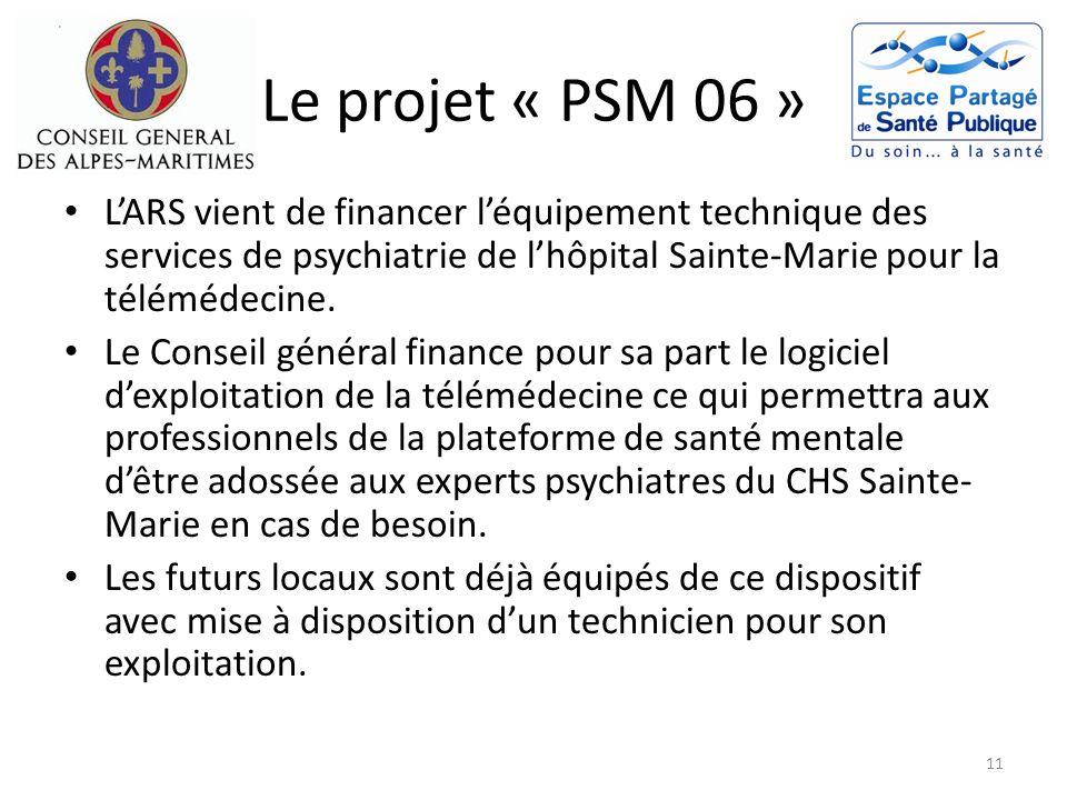Le projet « PSM 06 » L'ARS vient de financer l'équipement technique des services de psychiatrie de l'hôpital Sainte-Marie pour la télémédecine.