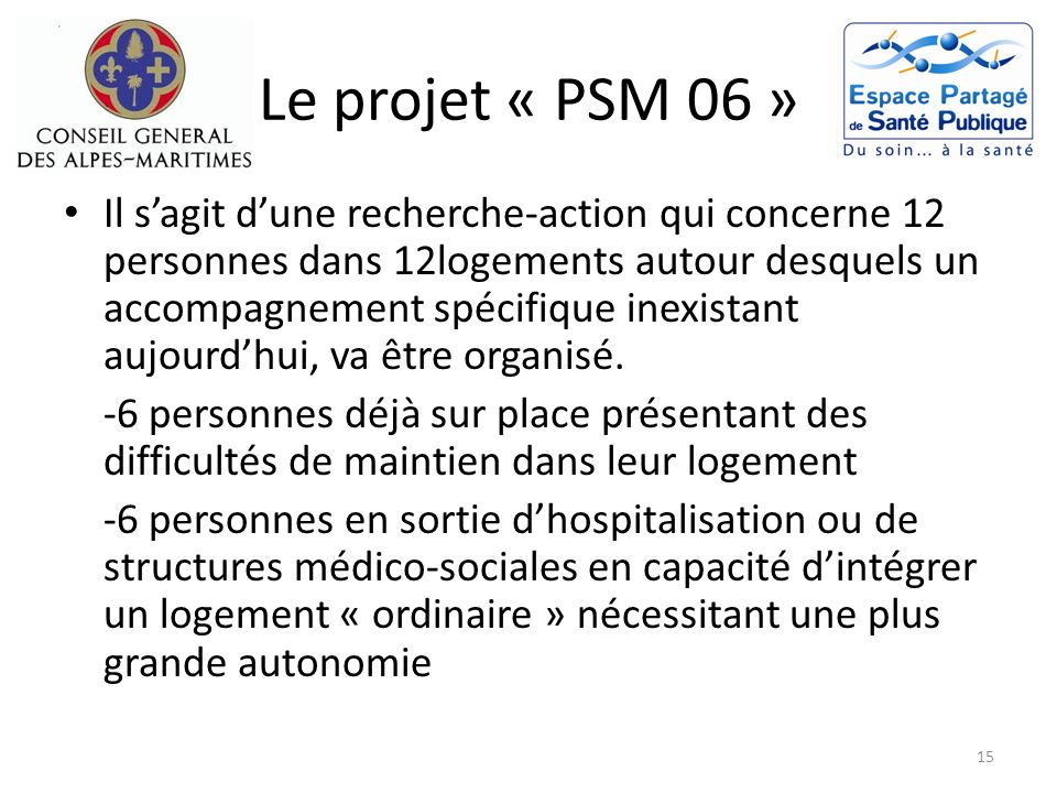 Le projet « PSM 06 »