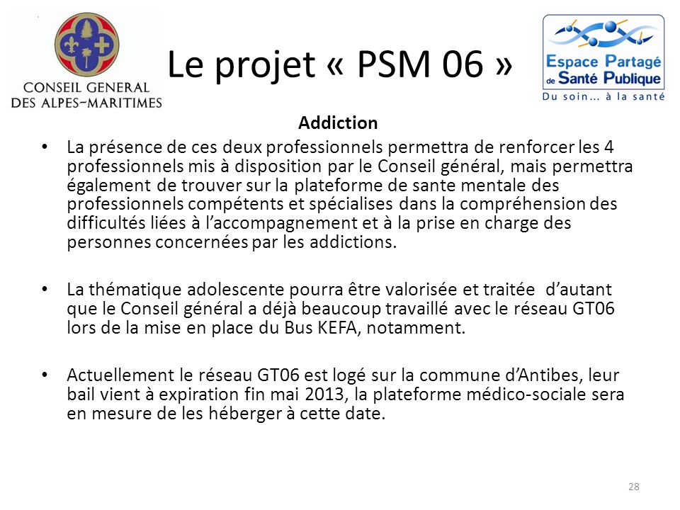 Le projet « PSM 06 » Addiction