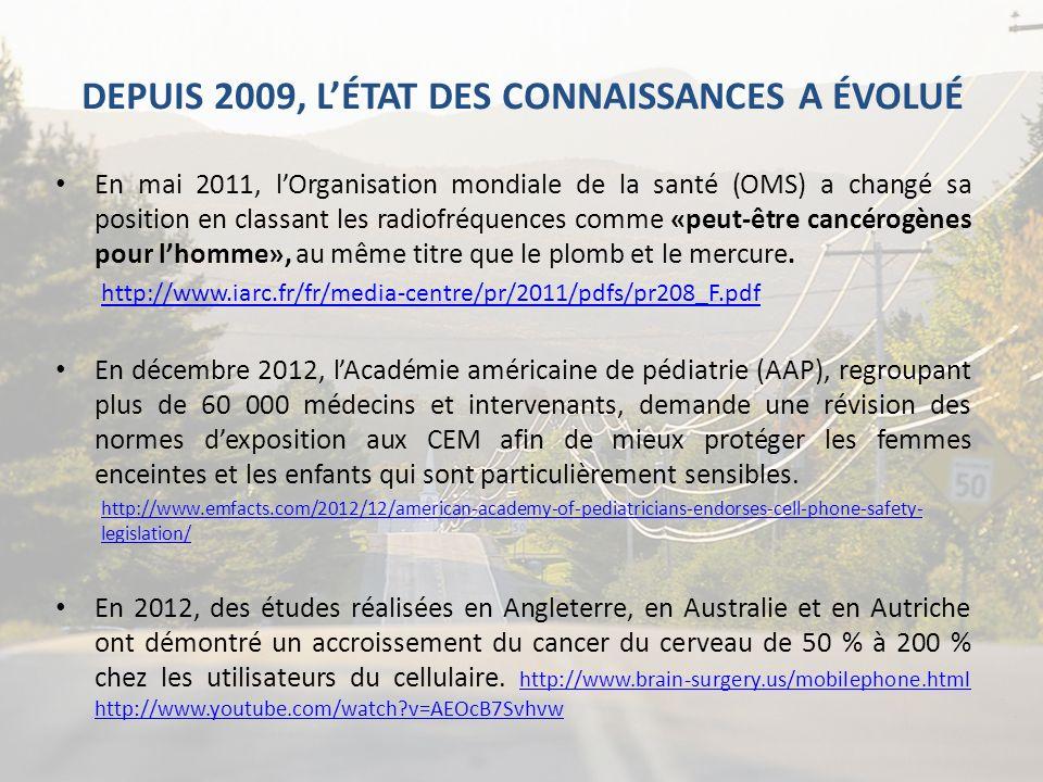 DEPUIS 2009, L'ÉTAT DES CONNAISSANCES A ÉVOLUÉ