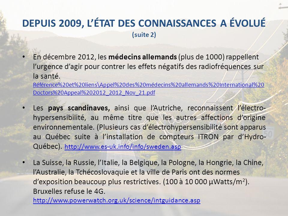 DEPUIS 2009, L'ÉTAT DES CONNAISSANCES A ÉVOLUÉ (suite 2)