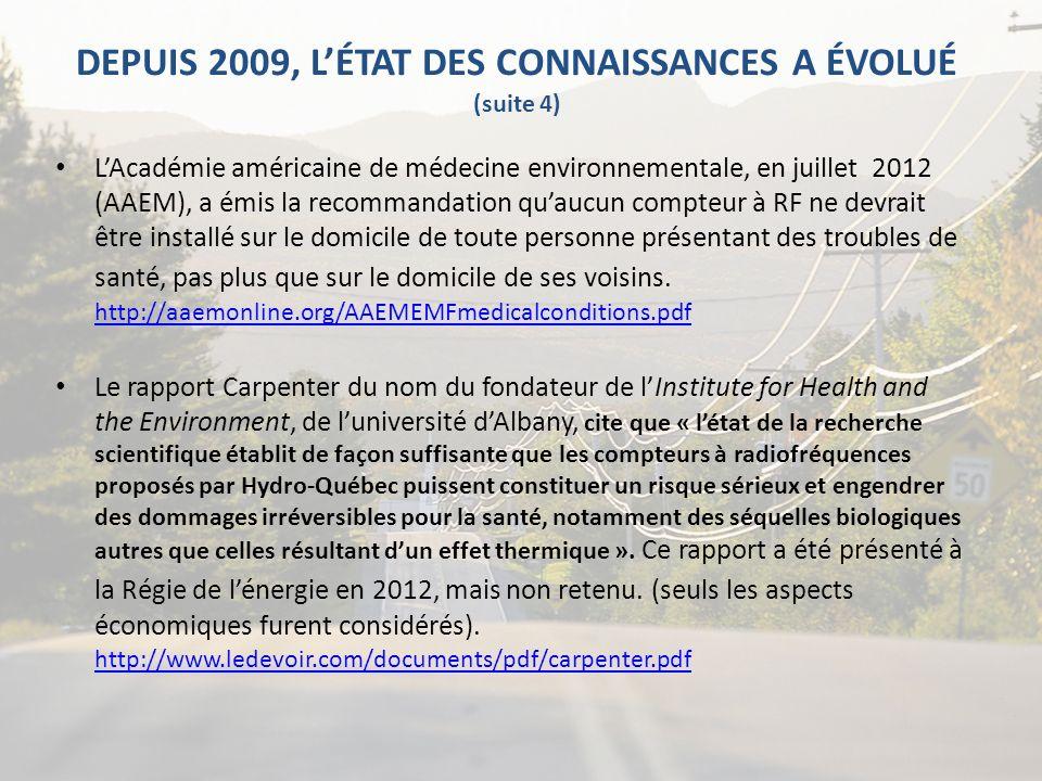 DEPUIS 2009, L'ÉTAT DES CONNAISSANCES A ÉVOLUÉ (suite 4)