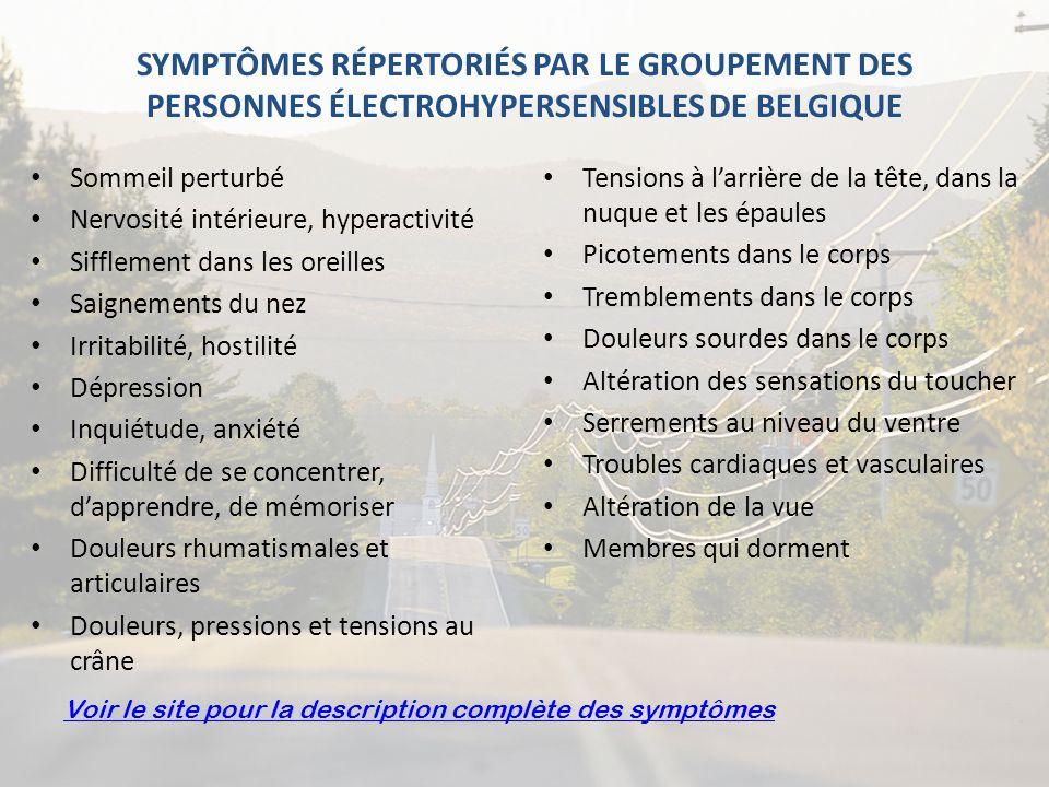 SYMPTÔMES RÉPERTORIÉS PAR LE GROUPEMENT DES PERSONNES ÉLECTROHYPERSENSIBLES DE BELGIQUE