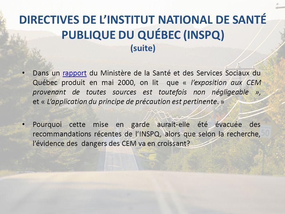 DIRECTIVES DE L'INSTITUT NATIONAL DE SANTÉ PUBLIQUE DU QUÉBEC (INSPQ) (suite)