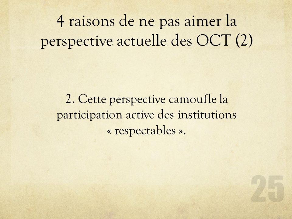 4 raisons de ne pas aimer la perspective actuelle des OCT (2)