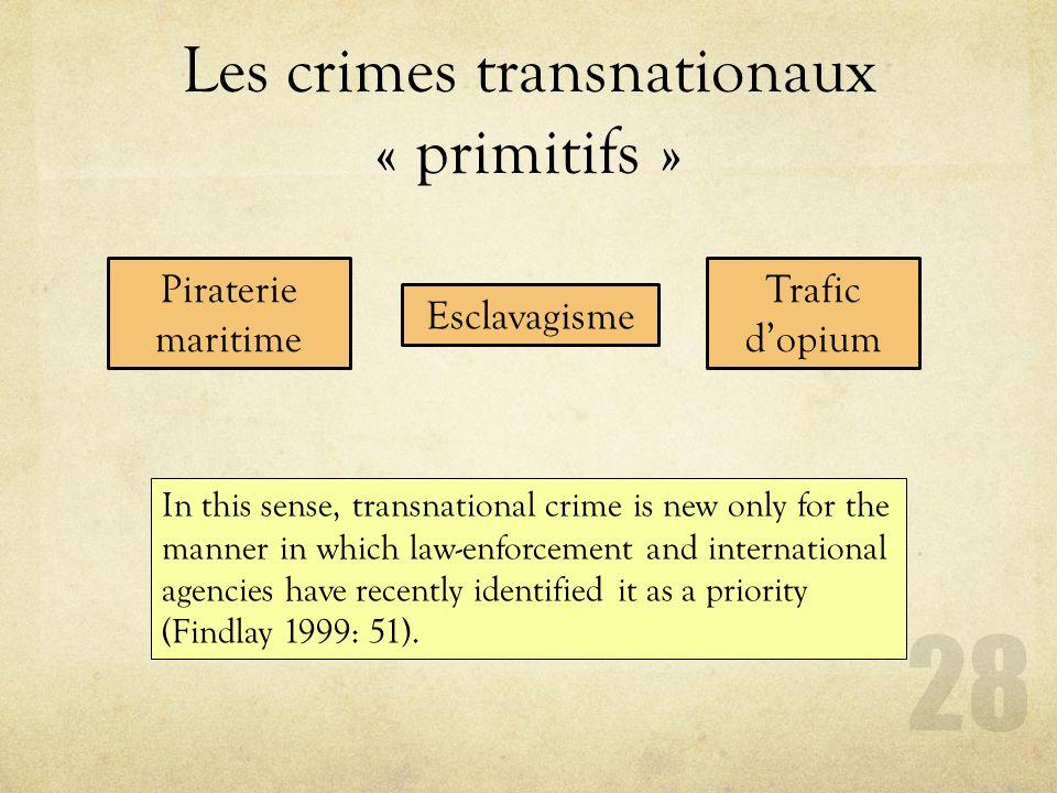 Les crimes transnationaux « primitifs »