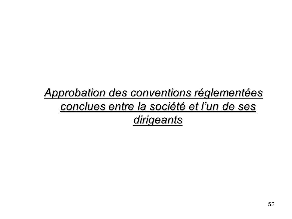 Approbation des conventions réglementées conclues entre la société et l'un de ses dirigeants