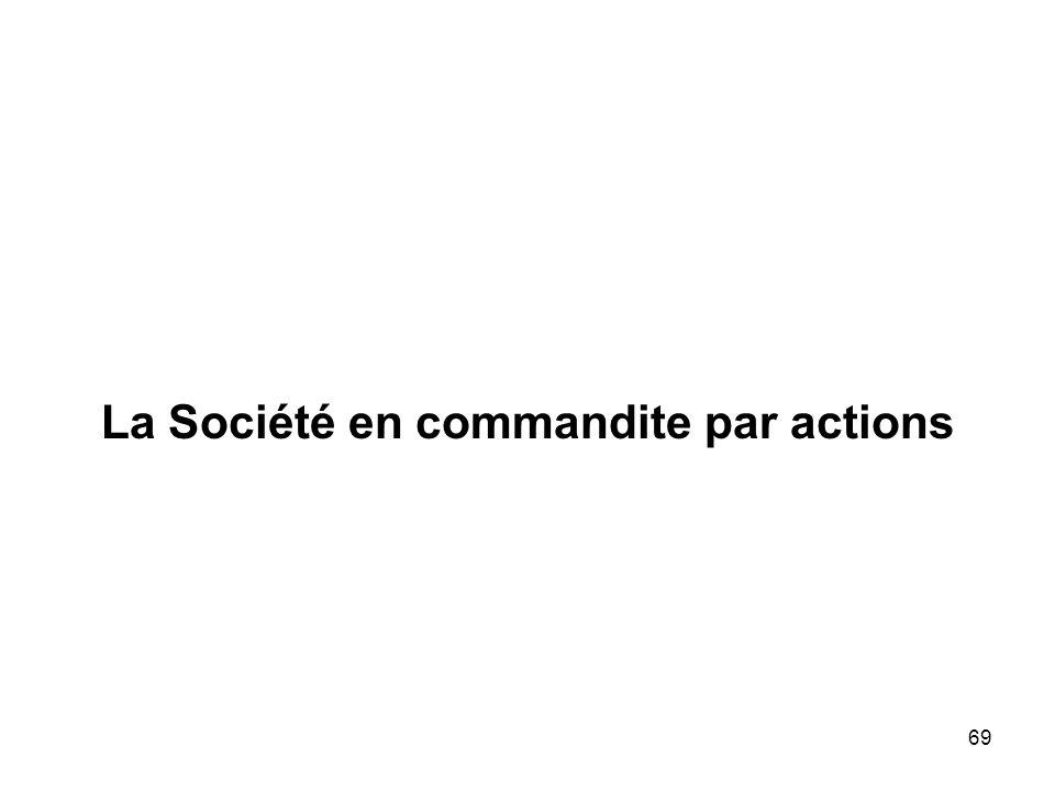 La Société en commandite par actions