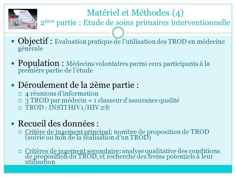 Matériel et Méthodes (4) 2ème partie : Etude de soins primaires interventionnelle