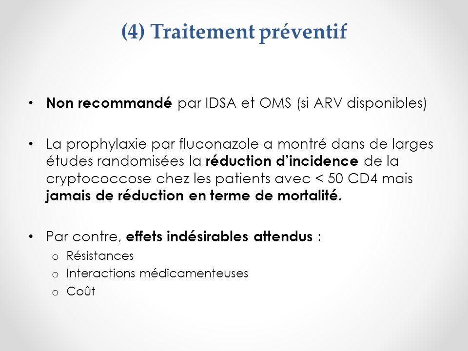 (4) Traitement préventif