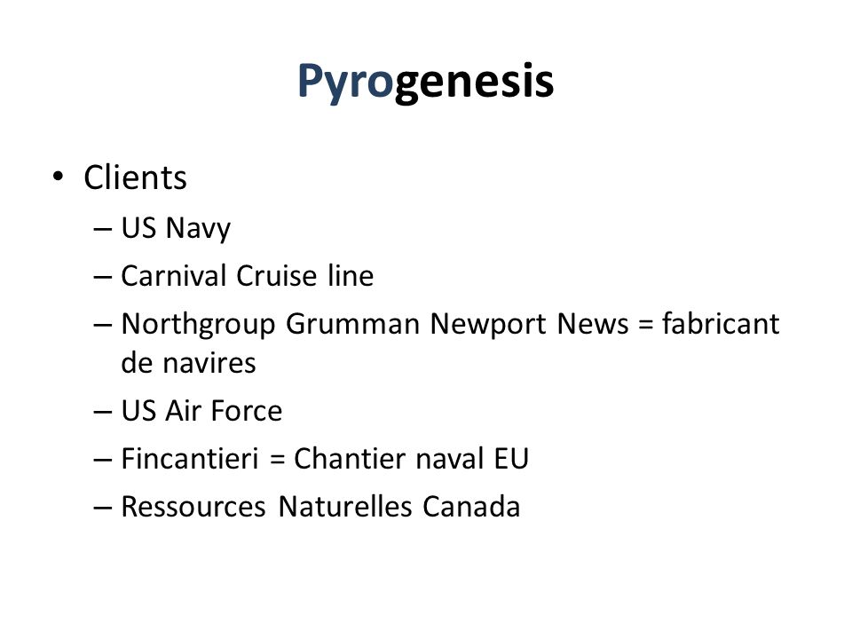 Pyrogenesis Clients US Navy Carnival Cruise line