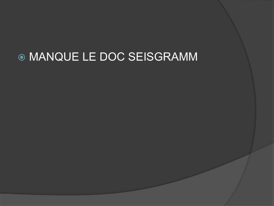MANQUE LE DOC SEISGRAMM