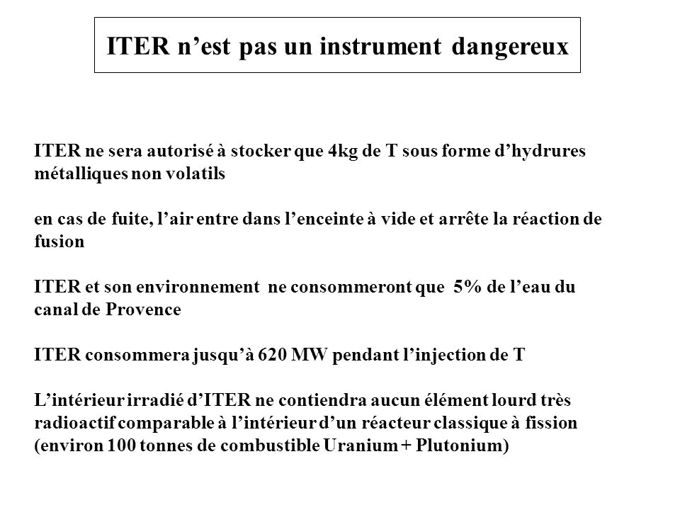 ITER n'est pas un instrument dangereux