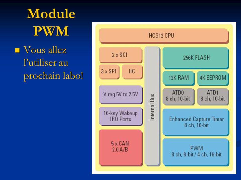Module PWM Vous allez l'utiliser au prochain labo!
