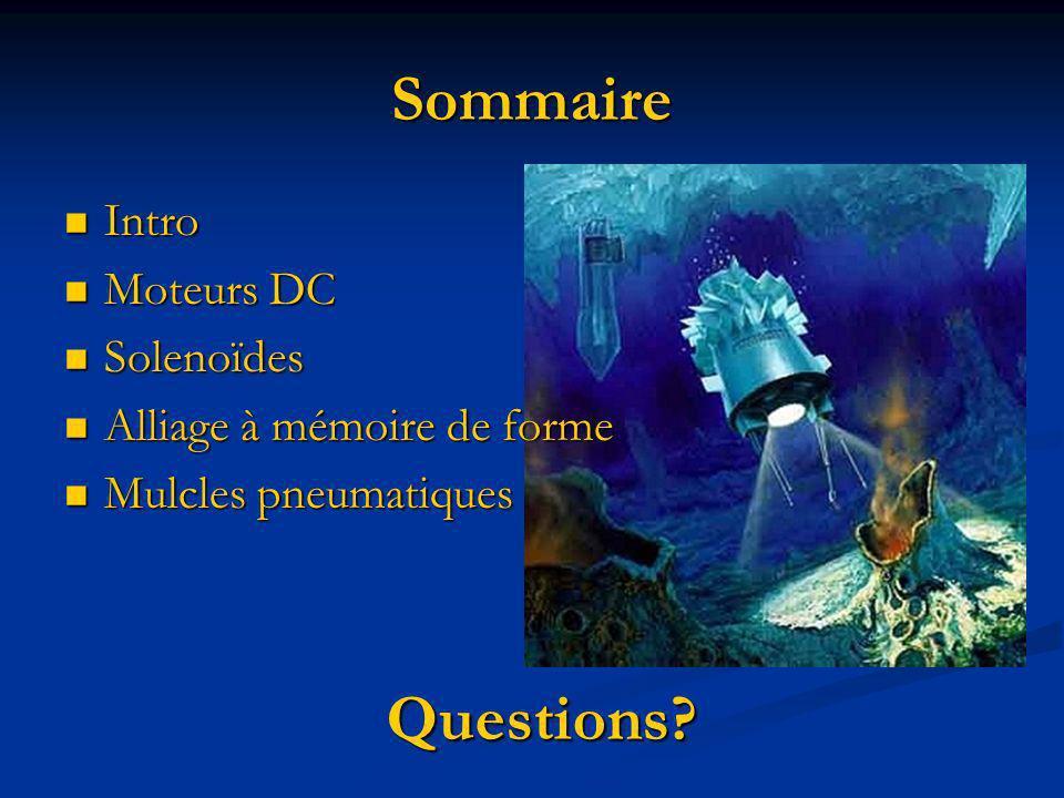 Sommaire Questions Intro Moteurs DC Solenoïdes