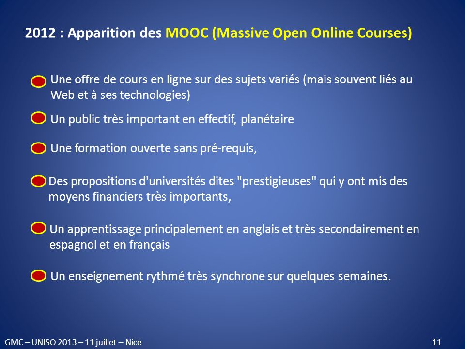 2012 : Apparition des MOOC (Massive Open Online Courses)