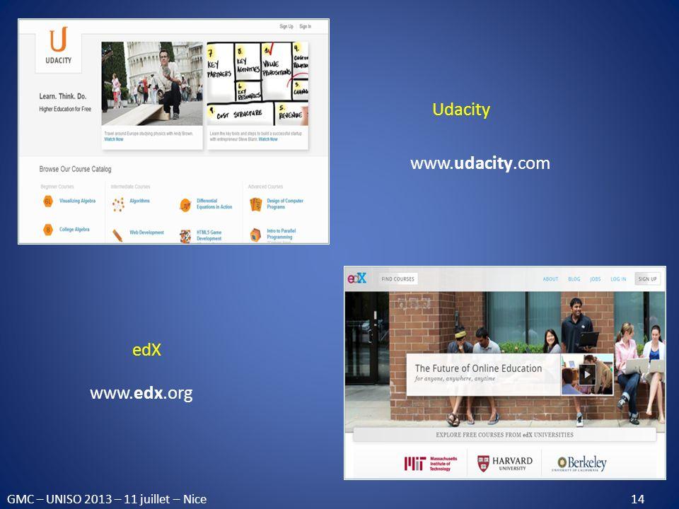 Udacity www.udacity.com edX www.edx.org