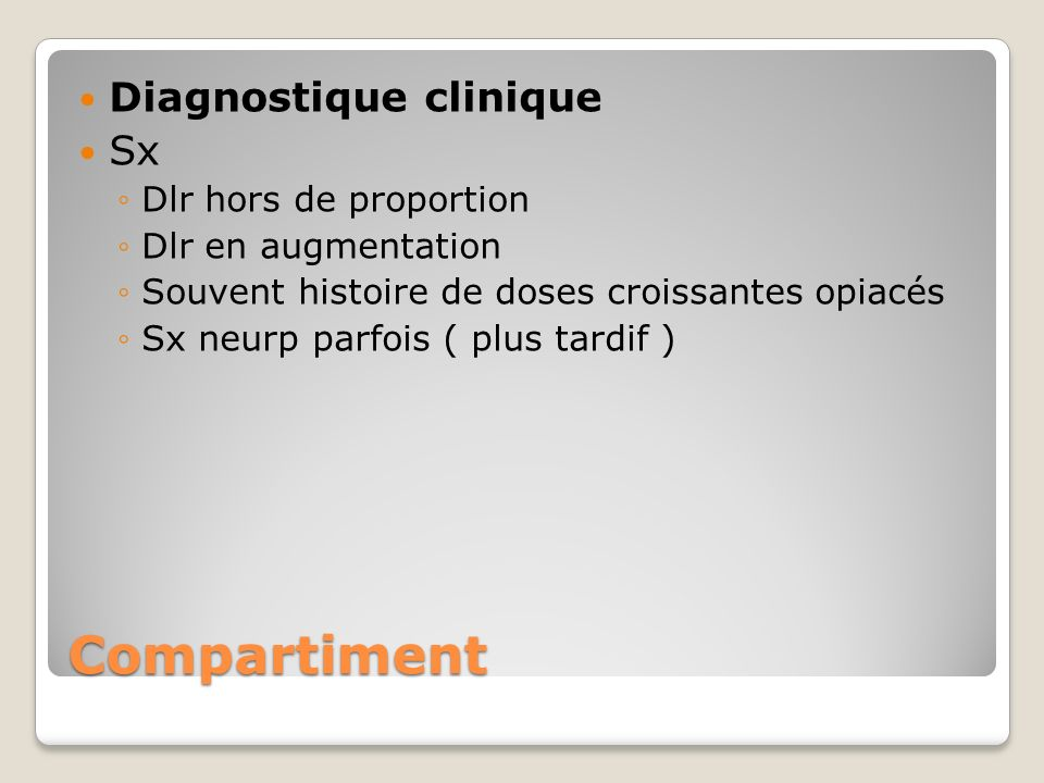 Compartiment Diagnostique clinique Sx Dlr hors de proportion