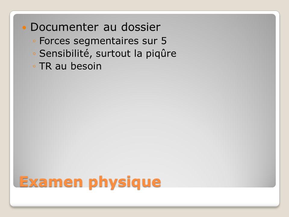 Examen physique Documenter au dossier Forces segmentaires sur 5