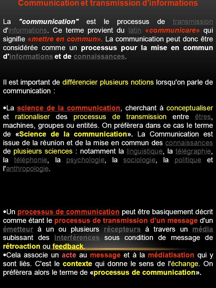 Communication et transmission d informations