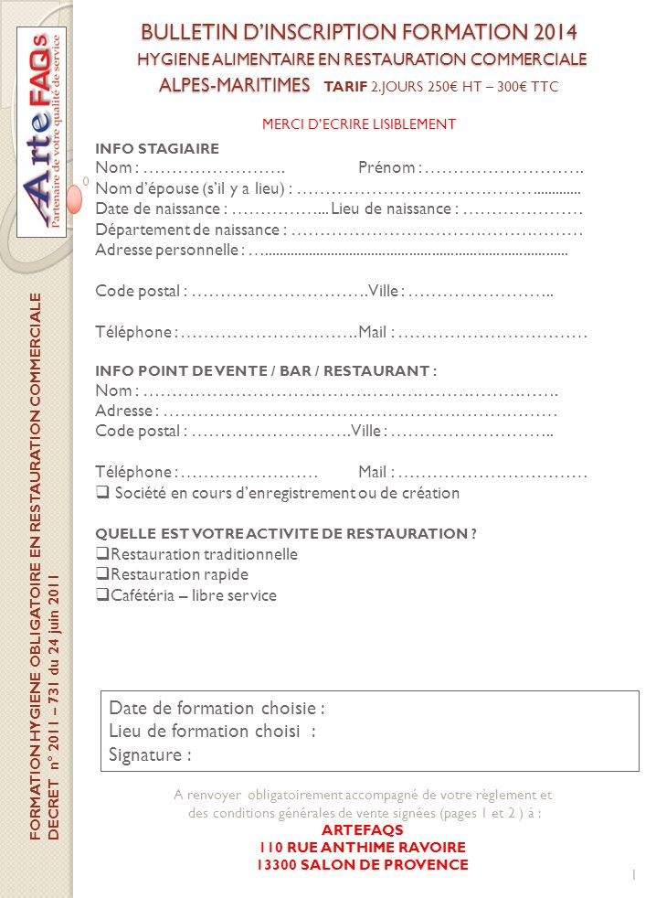 BULLETIN D'INSCRIPTION FORMATION 2014 HYGIENE ALIMENTAIRE EN RESTAURATION COMMERCIALE ALPES-MARITIMES TARIF 2.JOURS 250€ HT – 300€ TTC