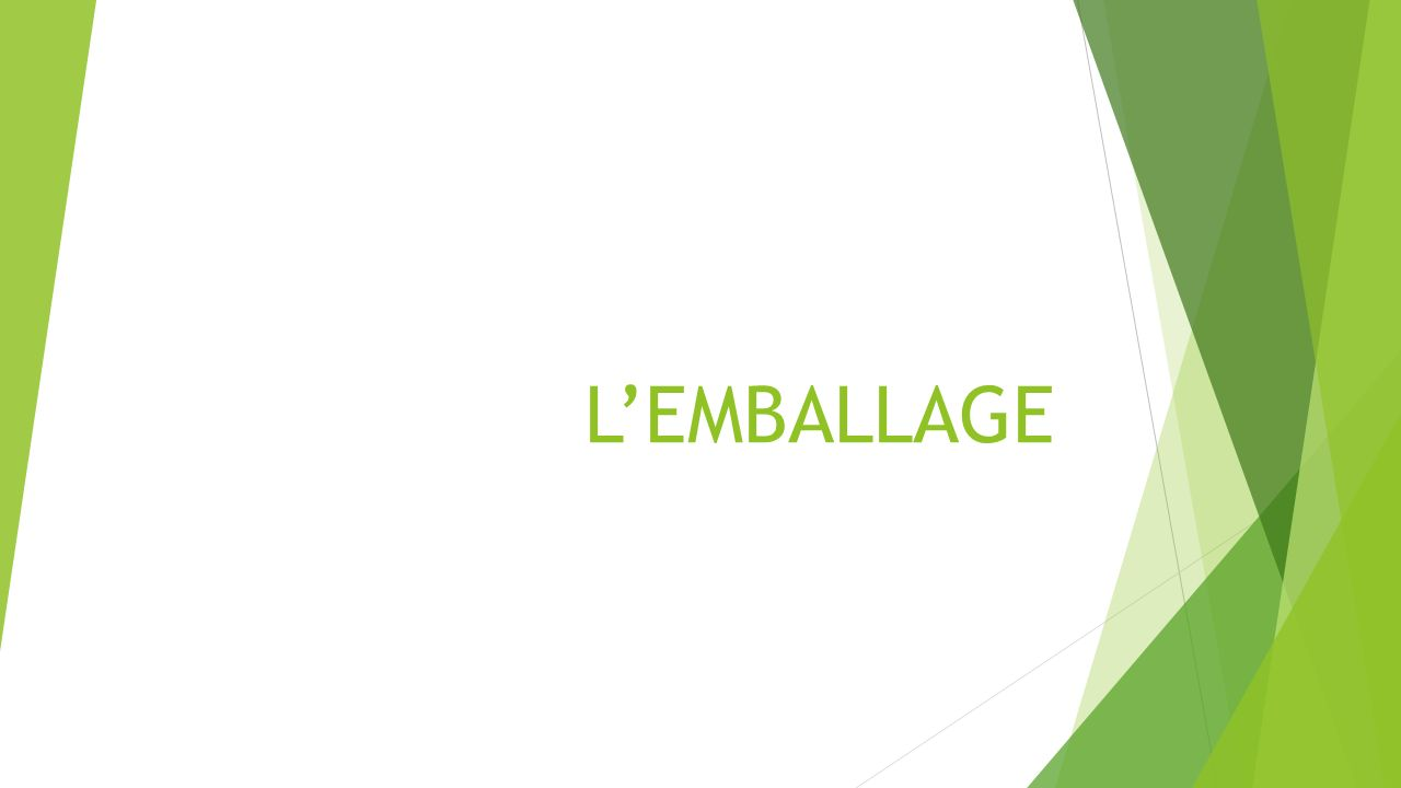 L'EMBALLAGE