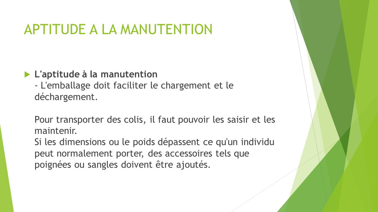 APTITUDE A LA MANUTENTION