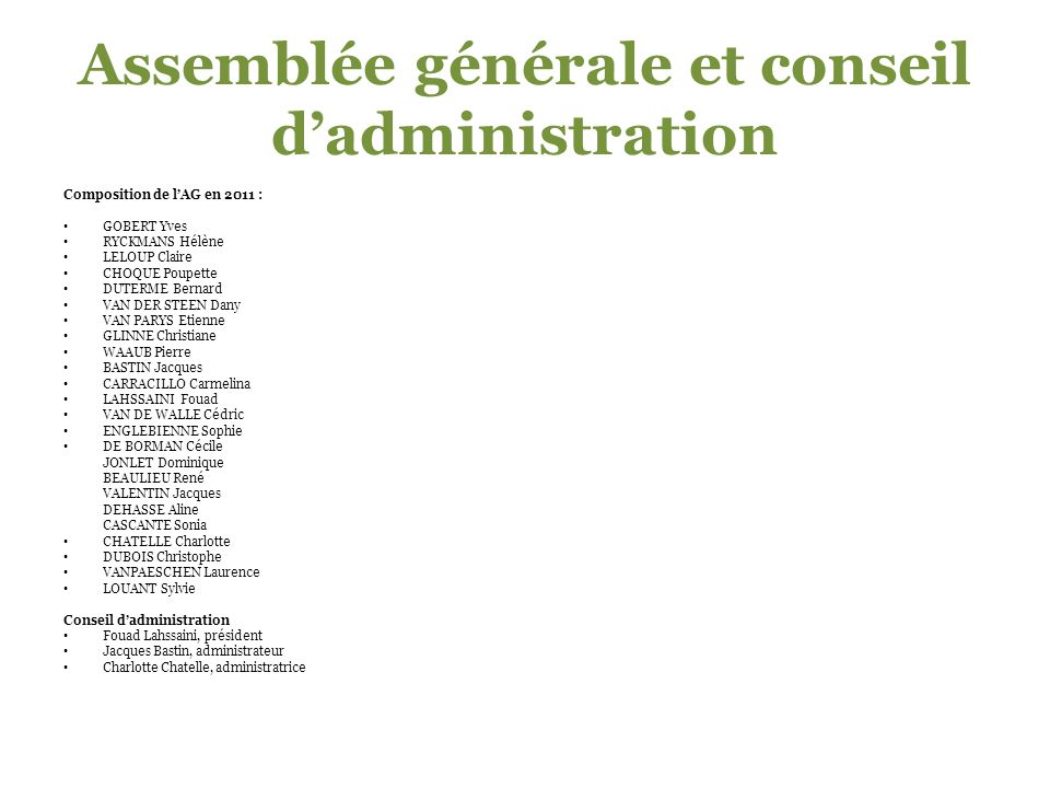 Assemblée générale et conseil d'administration