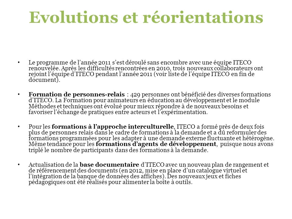 Evolutions et réorientations