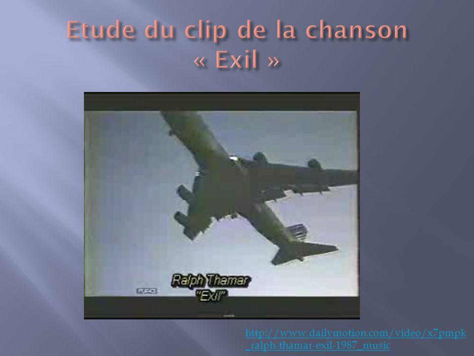 Etude du clip de la chanson « Exil »