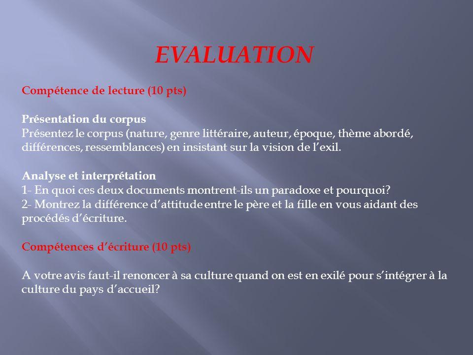 EVALUATION Compétence de lecture (10 pts) Présentation du corpus