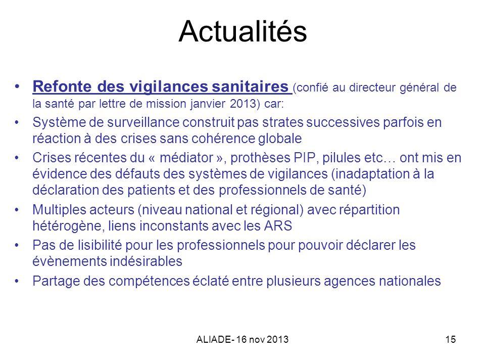 Actualités Refonte des vigilances sanitaires (confié au directeur général de la santé par lettre de mission janvier 2013) car: