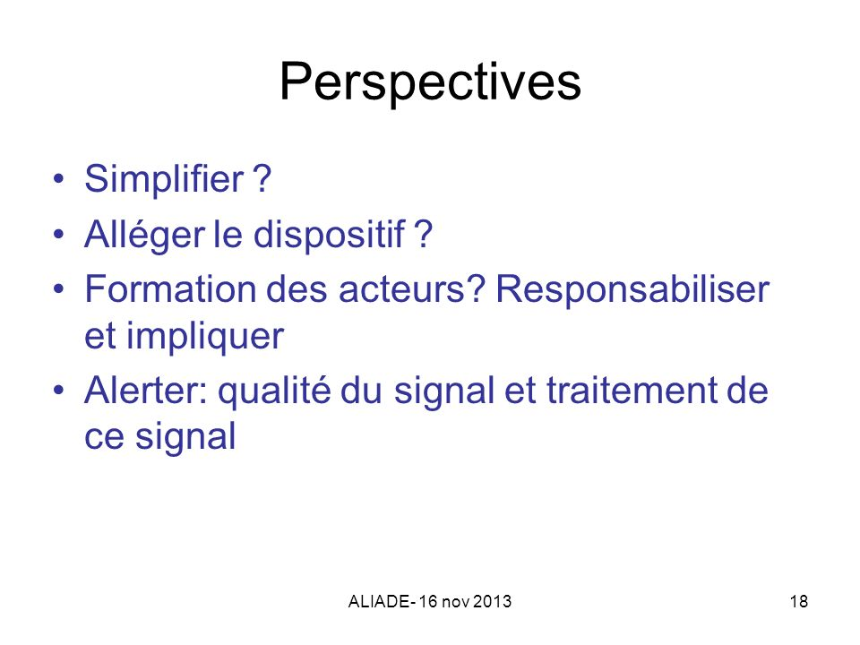 Perspectives Simplifier Alléger le dispositif