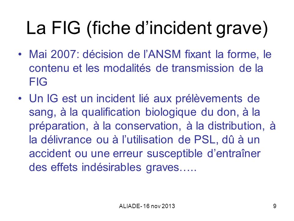 La FIG (fiche d'incident grave)