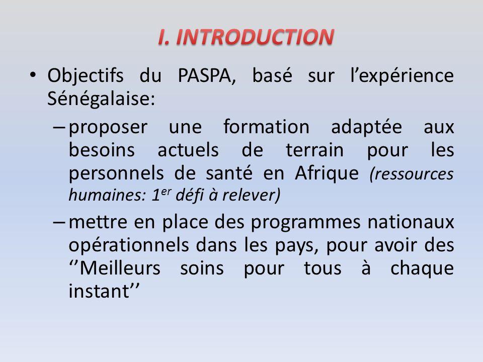 I. INTRODUCTION Objectifs du PASPA, basé sur l'expérience Sénégalaise: