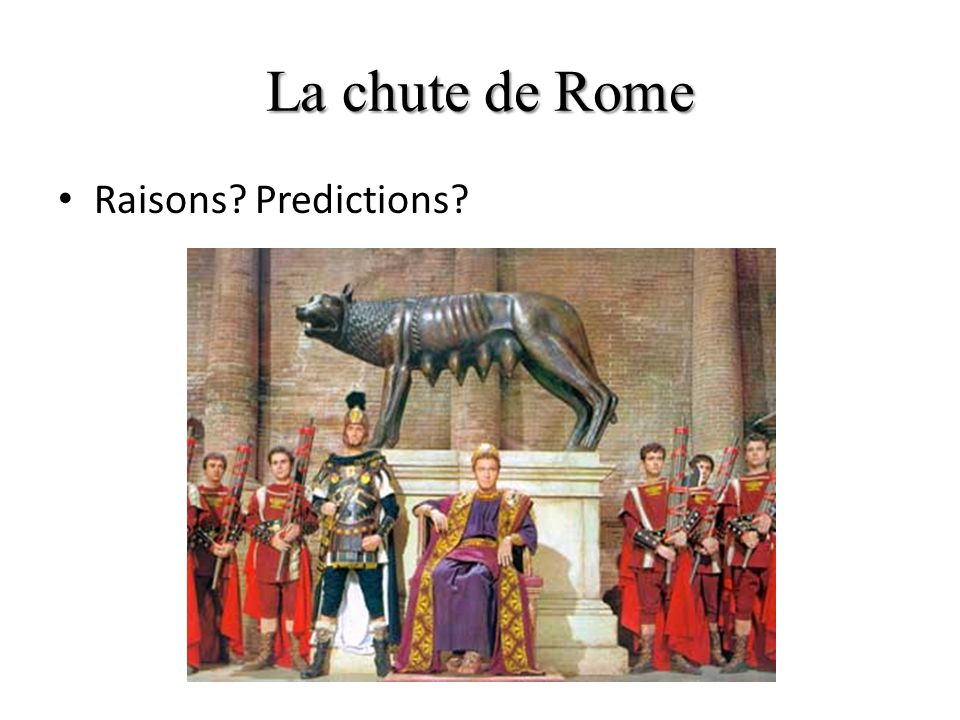 La chute de Rome Raisons Predictions